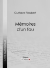 Memoires d'un fou - eBook