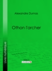 Othon l'archer - eBook