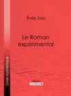 Le Roman experimental - eBook