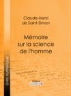 Memoire sur la science de l'homme - eBook