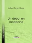 Un debut en medecine - eBook