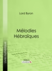 Melodies Hebraiques - eBook