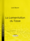La Lamentation du Tasse - eBook