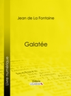 Galatee - eBook