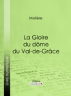 La Gloire du dome du Val-de-Grace - eBook