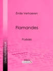 Flamandes : Poesies - eBook