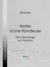 Notes d'une frondeuse : De la Boulange au Panama - eBook