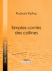 Simples contes des collines - eBook