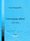 L'Immense effort : 1915-1916 - eBook