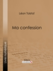 Ma confession - eBook