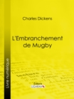 L'Embranchement de Mugby - eBook