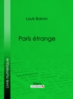 Paris etrange - eBook
