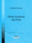 Fetes foraines de Paris - eBook