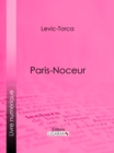 Paris-noceur - eBook