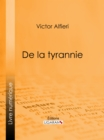 De la Tyrannie - eBook