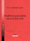 Traditions populaires de la Cote-d'Or - eBook
