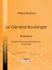 Le General Boulanger - eBook
