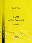 L'Art et la Beaute : Kallikles - eBook
