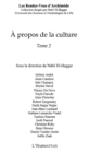 A propos de la culture - tome2 - eBook