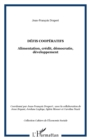 Defis cooperatifs - alimentation, credit, democratie, develo - eBook