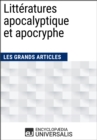 Litteratures apocalyptique et apocryphe : Les Grands Articles d'Universalis - eBook
