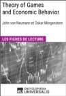 Theory of Games and Economic Behavior de Christian Morgenstern : Les Fiches de lecture d'Universalis - eBook