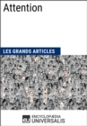 Attention : Les Grands Articles d'Universalis - eBook