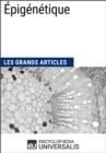 Epigenetique : Les Grands Articles d'Universalis - eBook