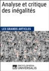 Analyse et critique des inegalites : Les Grands Articles d'Universalis - eBook