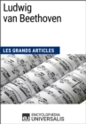 Ludwig van Beethoven : Les Grands Articles d'Universalis - eBook