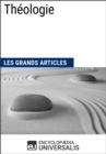 Theologie : Les Grands Articles d'Universalis - eBook