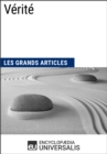 Verite : Les Grands Articles d'Universalis - eBook