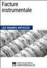 Facture instrumentale : Les Grands Articles d'Universalis - eBook