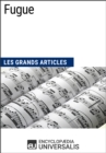 Fugue : Les Grands Articles d'Universalis - eBook