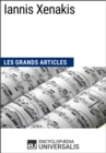 Iannis Xenakis : Les Grands Articles d'Universalis - eBook