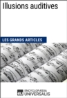Illusions auditives : Les Grands Articles d'Universalis - eBook