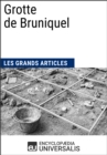 Grotte de Bruniquel : Les Grands Articles d'Universalis - eBook