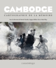Cambodge : Cartographie de la memoire - eBook