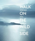 Walk on the Wild Side : At the heart of the Carmignac Collection - Book
