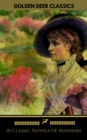 10 Classic Novels Of Manners You Should Read (Golden Deer Classics) - eBook
