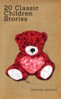 20 Classic Children Stories (Zongo Classics) - eBook