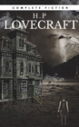 H.P Lovecraft: The Complete Fiction - eBook