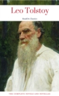 Leo Tolstoy: The Complete Novels and Novellas (ReadOn Classics) - eBook