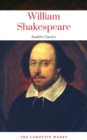 The Actually Complete Works of William Shakespeare (ReadOn Classics) - eBook