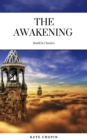 The Awakening: By Kate Chopin - Illustrated - eBook