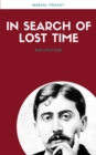In Search Of Lost Time (All 7 Volumes) (Lecture Club Classics) - eBook