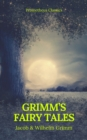 Grimm's Fairy Tales: Complete and Illustrated (Best Navigation, Active TOC) (Prometheus Classics) - eBook