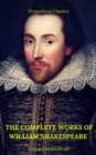 The Complete Works of William Shakespeare (Best Navigation, Active TOC)  (Prometheus Classics) - eBook