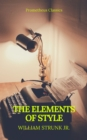 The Elements of Style (Best Navigation, Active TOC) (Prometheus Classics) - eBook