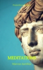 Meditations (Best Navigation, Active TOC) (Prometheus Classics) - eBook
